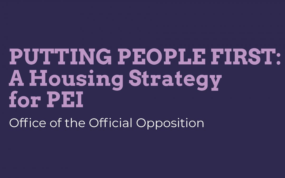 Official Opposition Releases Housing Strategy