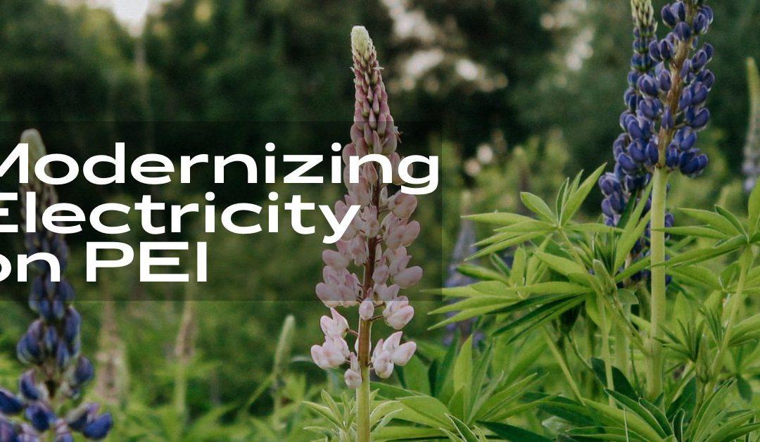 Modernizing electricity on PEI